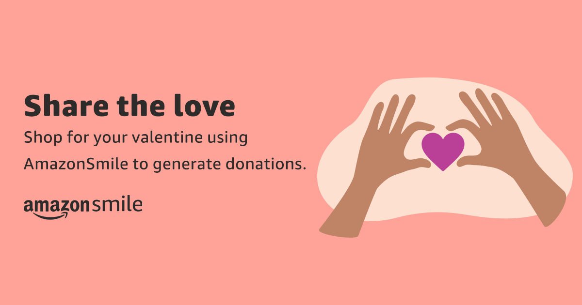 Shop Amazon Smile & Support Cornerstone Kids | Valentine's Day 2021